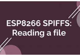 ESP8266 SPIFFS: Reading a file