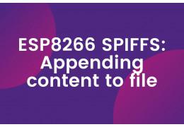 ESP8266 SPIFFS: Appending content to file