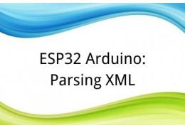 ESP32 Arduino: Parsing XML
