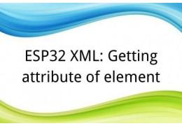 ESP32 XML: Getting attribute of element