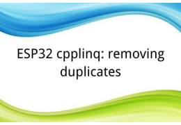 ESP32 cpplinq: removing duplicates