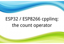 ESP32 / ESP8266 cpplinq: the count operator