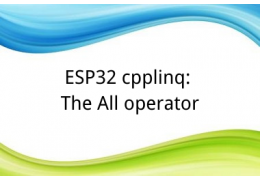 ESP32 cpplinq: The All operator