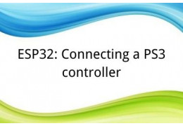 ESP32: Connecting a PS3 controller