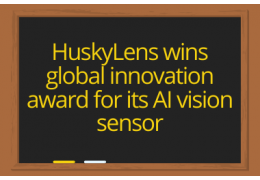 HuskyLens wins global innovation award for its AI vision sensor