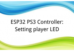 ESP32 PS3 Controller: Setting player LED