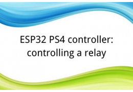 ESP32 PS4 controller: controlling a relay