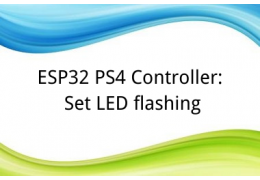ESP32 PS4 Controller: Set LED flashing