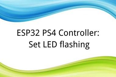 ESP32 PS4 Controller: Set LED flashing>