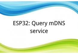 ESP32: Query mDNS service