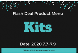 Kits - Flash Deal Product Menu (DFRobot 10th Anniversary)