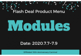 Modules - Flash Deal Product Menu (DFRobot 10th Anniversary)