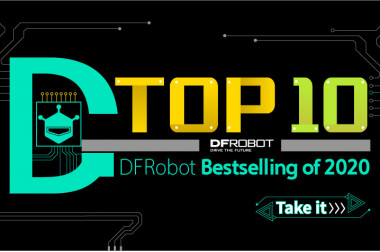 2020 Top 10 Bestselling DFRobot Products>