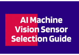 AI Machine Vision Sensor Selection Guide
