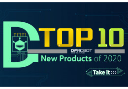 2020 Top 10 New Products of DFRobot