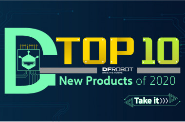 2020 Top 10 New Products of DFRobot>