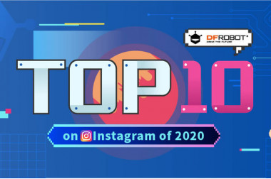 DFRobot's Top 10 Instagram Posts of 2020>