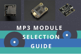 MP3 Module Selection Guide