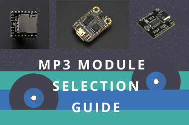MP3 Module Selection Guide>