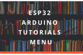 ESP32 Arduino Tutorials Menu