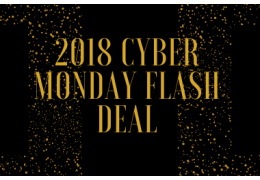 2018 Cyber Monday Flash Deal
