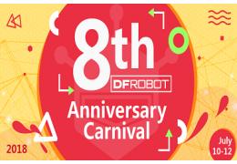 DFRobot 8th Anniversary Carnival (2018 Jul. 10 - Jul. 12)