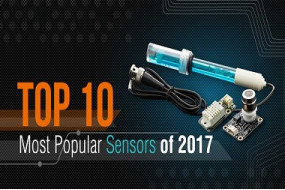Top 10 Most Popular Sensors - 2017 Top Rated DFRobot Sensors Review