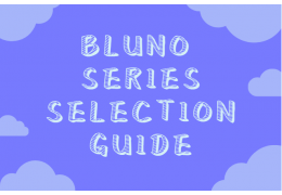 Bluno Series Selection Guide