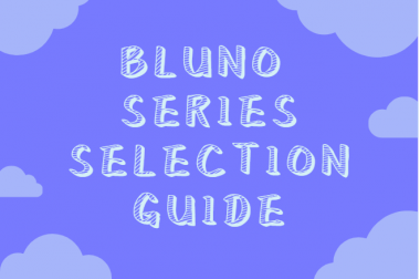 Bluno Series Selection Guide>