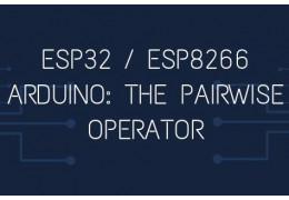 ESP32 / ESP8266 Arduino: The pairwise operator
