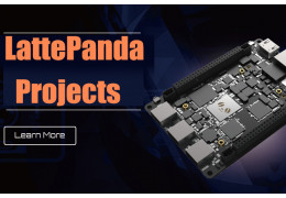 Selected LattePanda Projects&Reviews of 2019