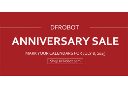 DFRobot Anniversary Sale Coming Up (Think Black Friday Types of Deals)